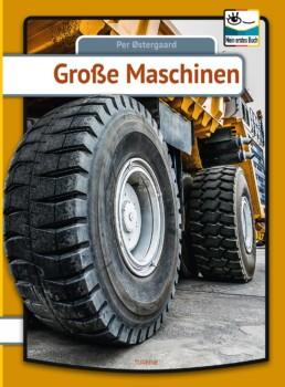 Grosse Machinen